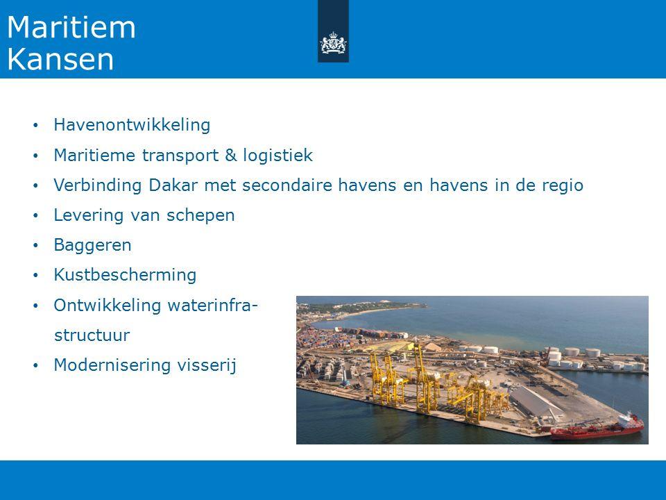 Maritiem Kansen Havenontwikkeling Maritieme transport & logistiek Verbinding Dakar met secondaire havens en havens in de regio Levering van schepen Baggeren Kustbescherming Ontwikkeling waterinfra- structuur Modernisering visserij