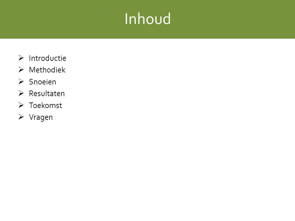 Inhoud  Introductie  Methodiek  Snoeien  Resultaten  Toekomst  Vragen