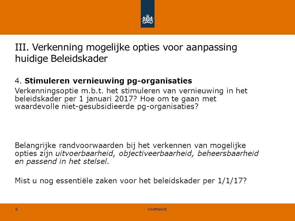 4. Stimuleren vernieuwing pg-organisaties Verkenningsoptie m.b.t.