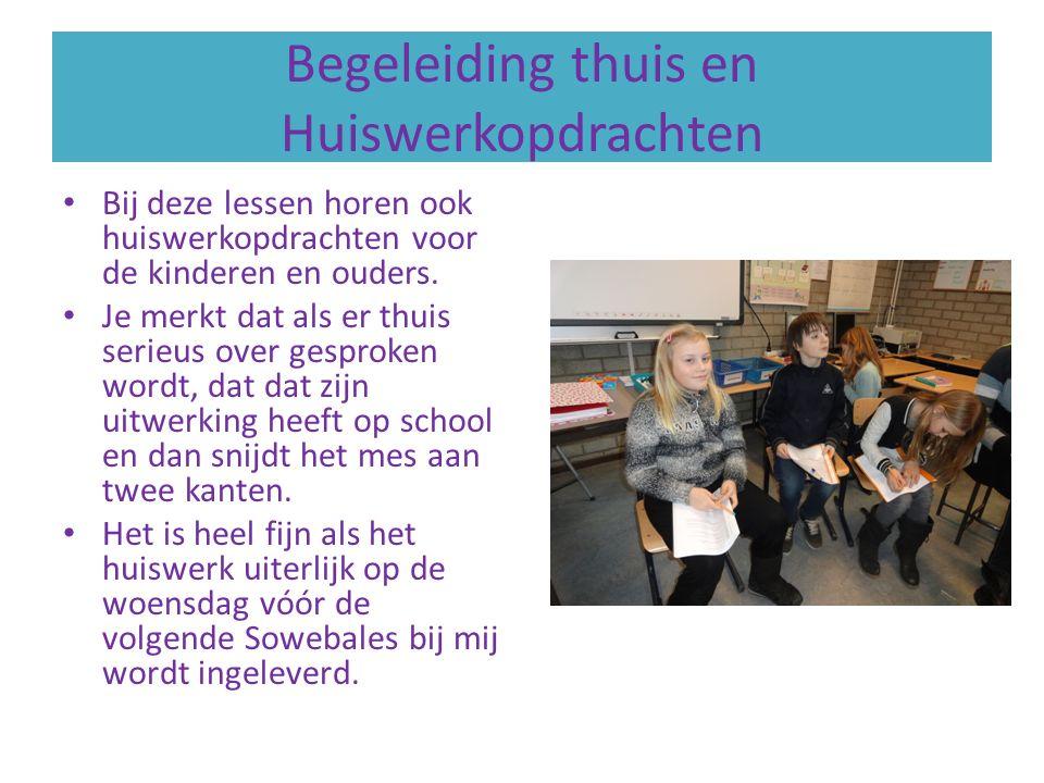 Begeleiding thuis en Huiswerkopdrachten Bij deze lessen horen ook huiswerkopdrachten voor de kinderen en ouders.