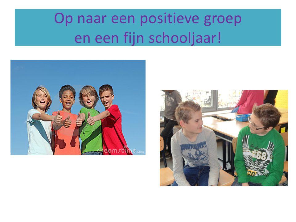 Op naar een positieve groep en een fijn schooljaar!