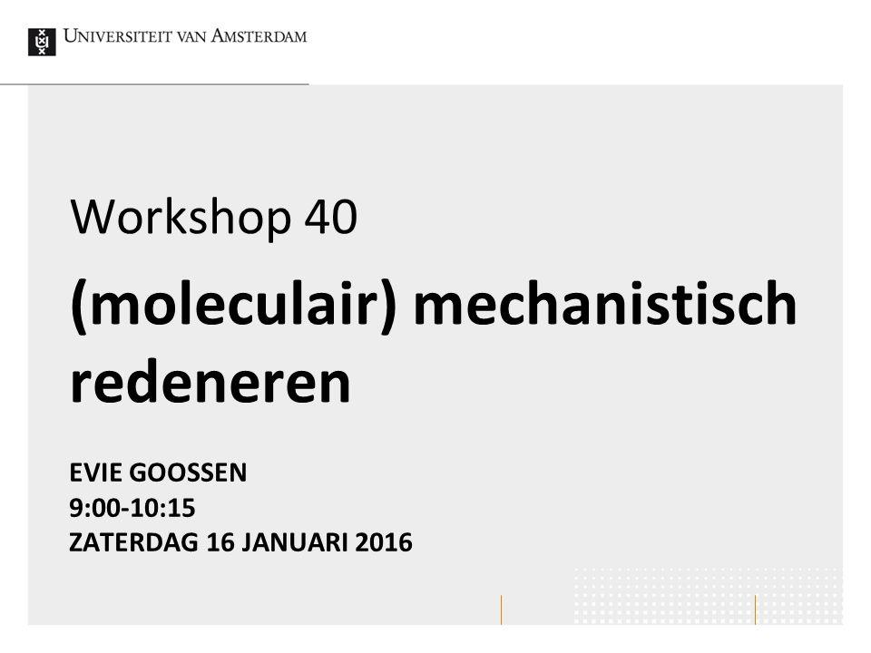 Achtergronden bij animaties Mechanistisch ≈ 'expliciete weergave van hoe een proces verloopt' Wetenschappers gebruiken mechanistische verklaringen om celprocessen te beschrijven Moleculair mechanistische weergaven (animatie of afbeelding) In schoolboeken, BINAS, eindexamens