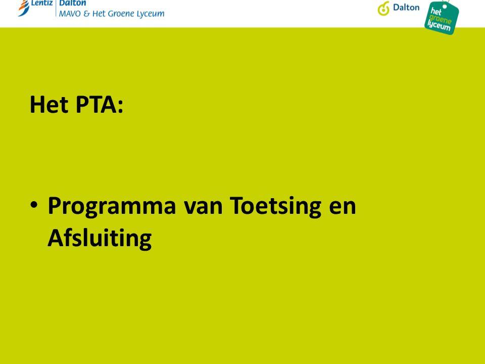 Het PTA: Programma van Toetsing en Afsluiting