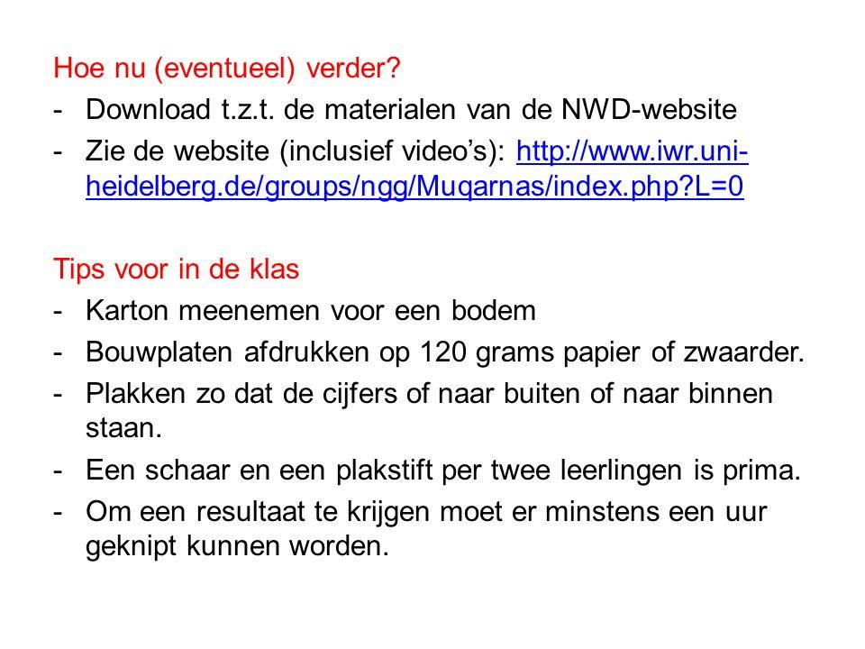 Hoe nu (eventueel) verder? -Download t.z.t. de materialen van de NWD-website -Zie de website (inclusief video's): http://www.iwr.uni- heidelberg.de/gr