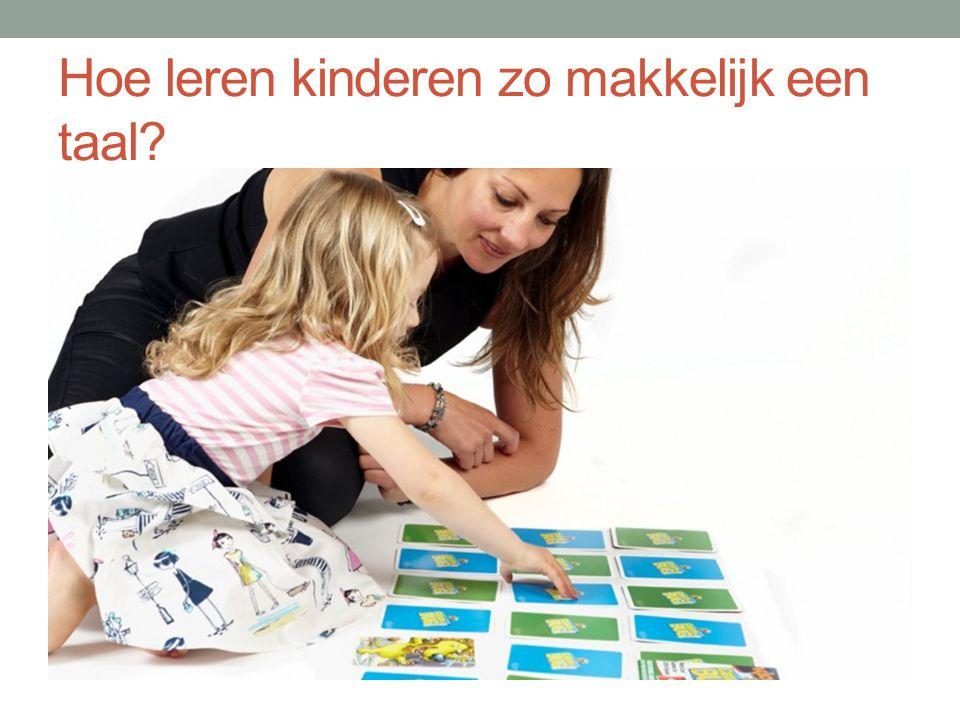 Hoe leren kinderen zo makkelijk een taal?