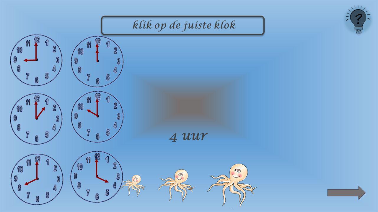 klik op de juiste klok 9 uur