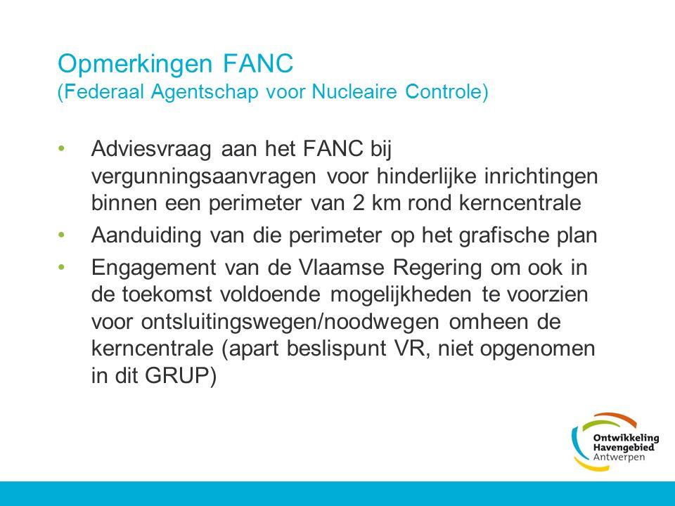 Opmerkingen FANC (Federaal Agentschap voor Nucleaire Controle) Adviesvraag aan het FANC bij vergunningsaanvragen voor hinderlijke inrichtingen binnen