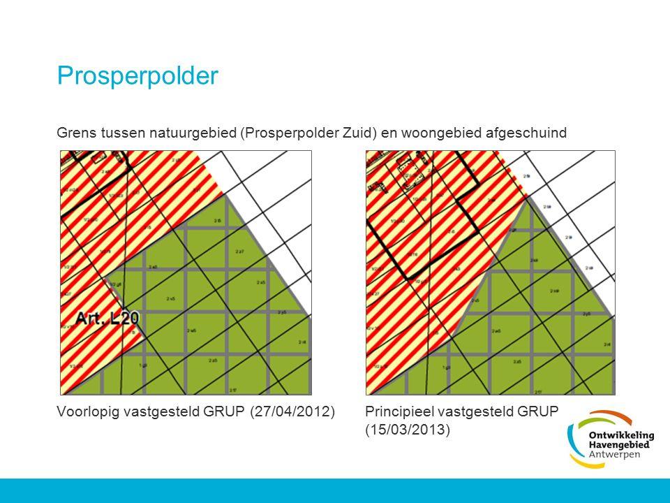 Prosperpolder Grens tussen natuurgebied (Prosperpolder Zuid) en woongebied afgeschuind Voorlopig vastgesteld GRUP (27/04/2012) Principieel vastgesteld
