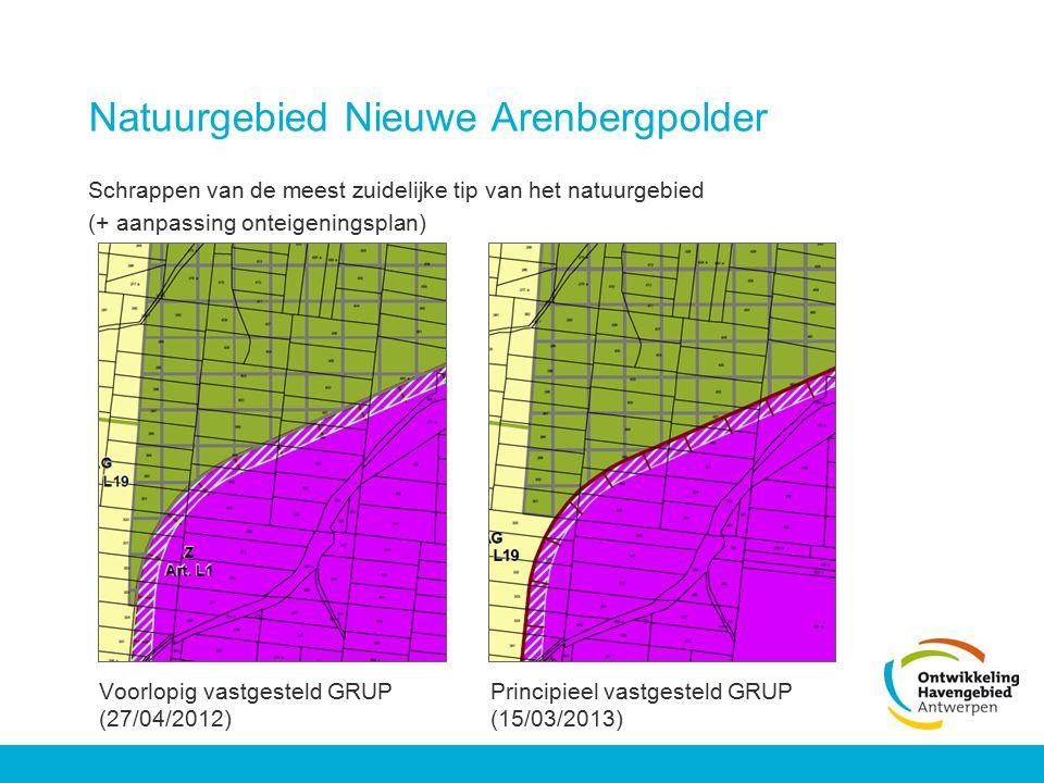 Natuurgebied Nieuwe Arenbergpolder Schrappen van de meest zuidelijke tip van het natuurgebied (+ aanpassing onteigeningsplan) Voorlopig vastgesteld GR