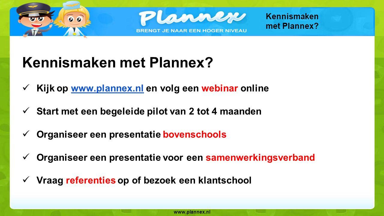 www.plannex.nl Kennismaken met Plannex.