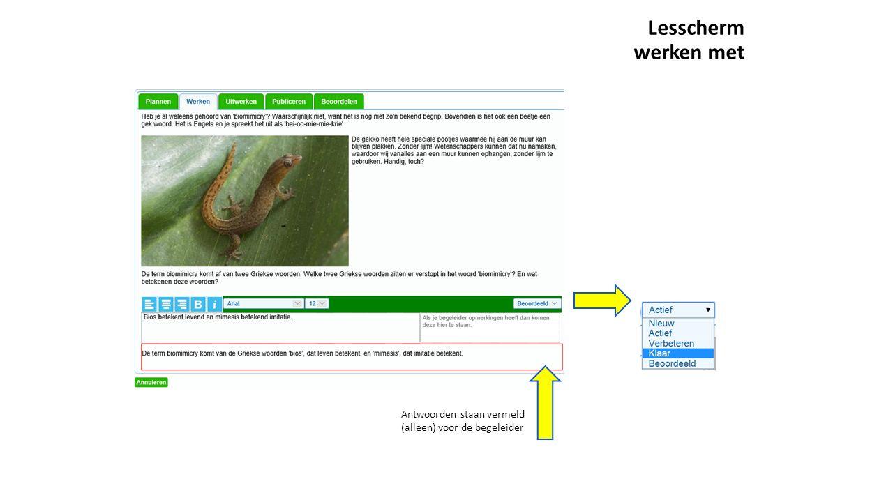 Lesscherm werken met Antwoorden staan vermeld (alleen) voor de begeleider