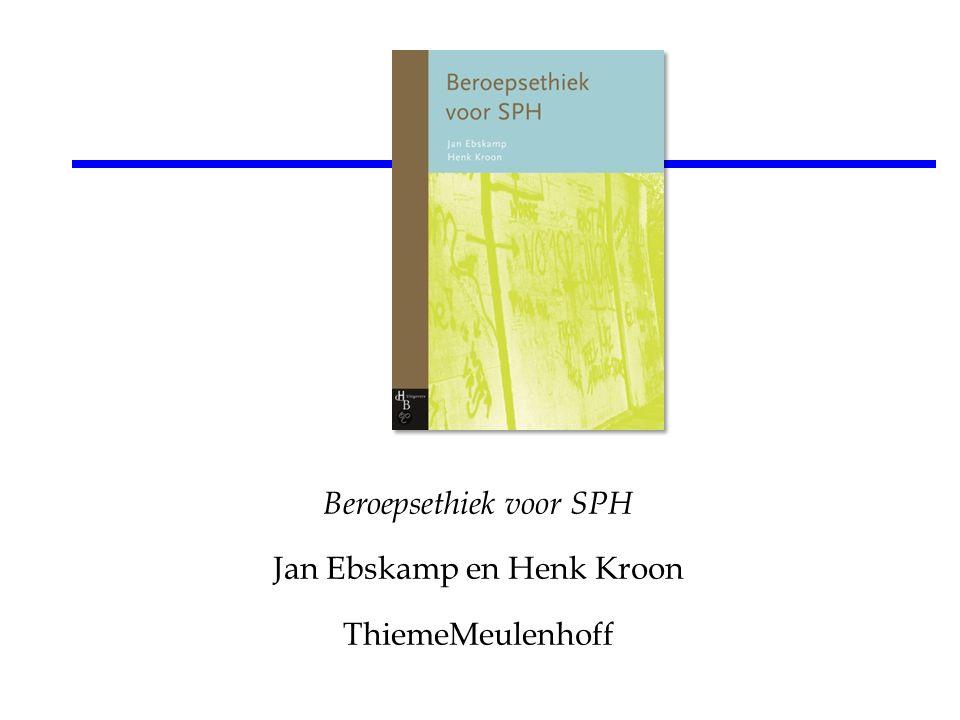 Beroepsethiek voor SPH Jan Ebskamp en Henk Kroon ThiemeMeulenhoff