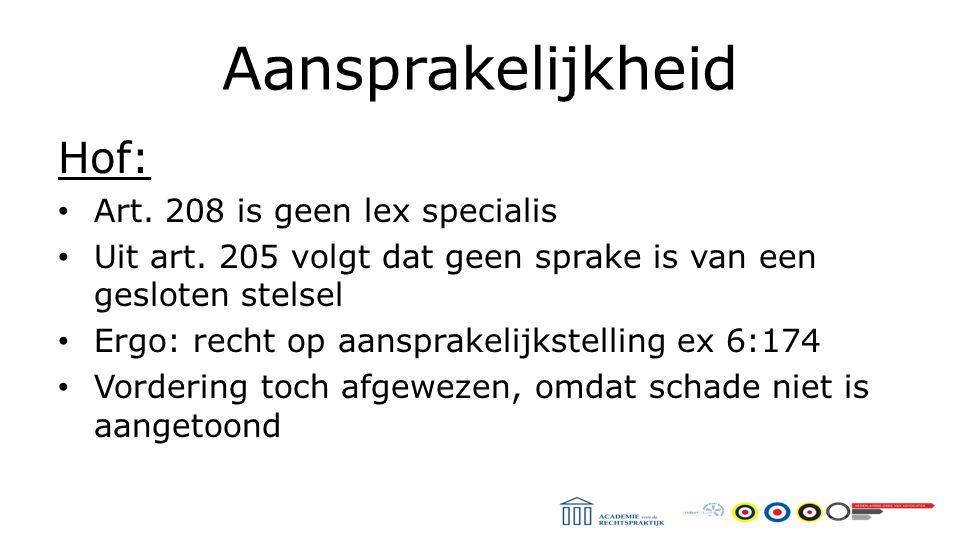 Aansprakelijkheid Hof: Art. 208 is geen lex specialis Uit art.