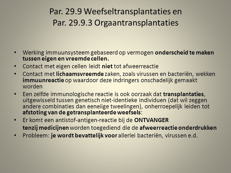 Par. 29.9 Weefseltransplantaties en Par.