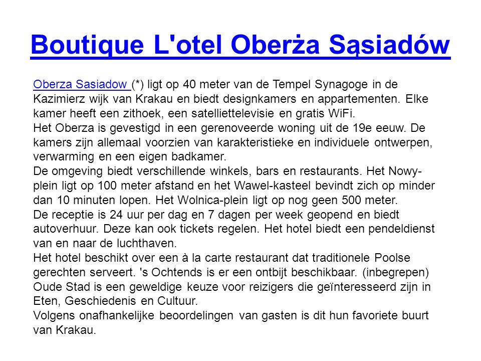 Boutique L otel Oberża Sąsiadów Oberza Sasiadow Oberza Sasiadow (*) ligt op 40 meter van de Tempel Synagoge in de Kazimierz wijk van Krakau en biedt designkamers en appartementen.