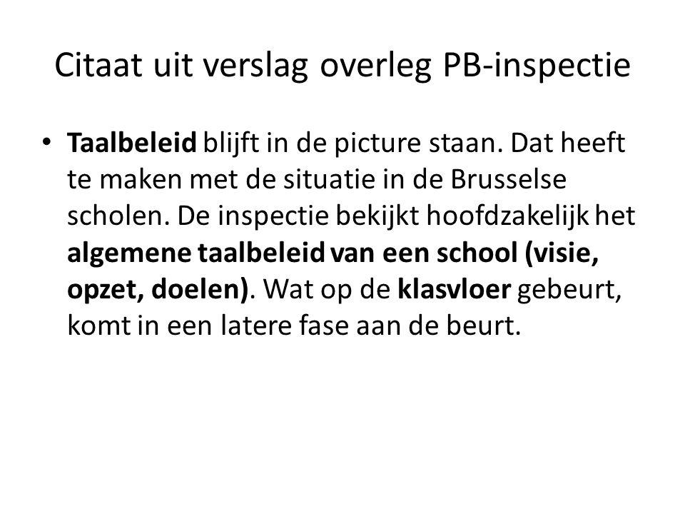 Citaat uit verslag overleg PB-inspectie Taalbeleid blijft in de picture staan.