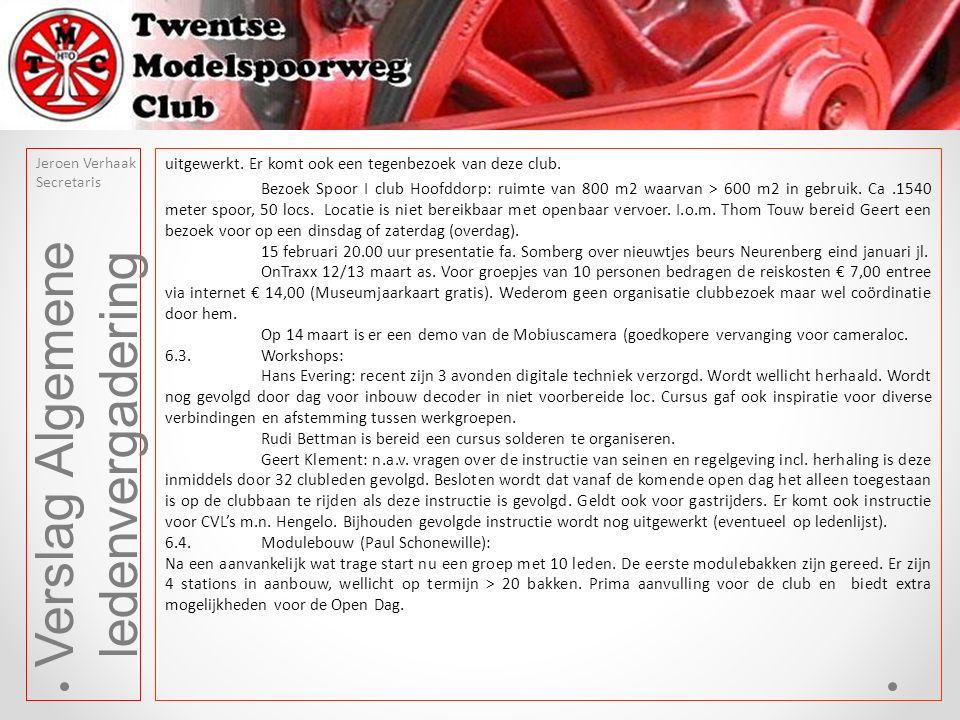 6.6.Digiboys (Hans Evering): Gewerkt wordt aan renovatie techniek Oldenzaal en Delden, bezetmelding spiralen, meer voedingsspanning vanwege locs met sound en verlichte rijtuigen, aanbrengen seinen Enschede en permanente software updates.