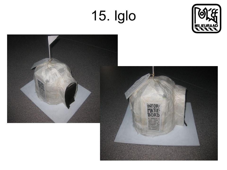 15. Iglo