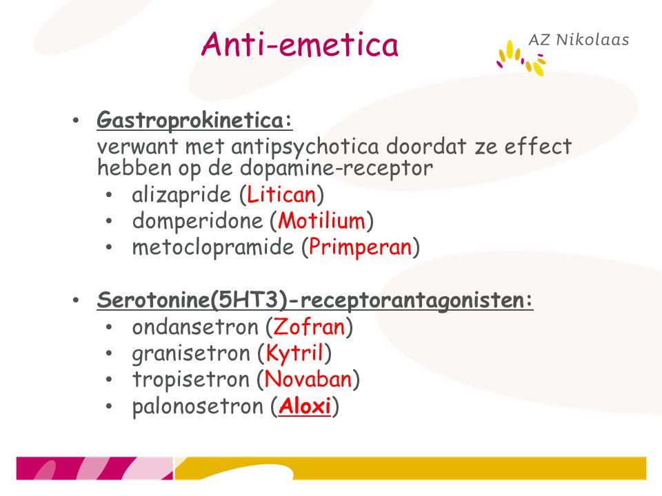 Anti-emetica Gastroprokinetica: verwant met antipsychotica doordat ze effect hebben op de dopamine-receptor alizapride (Litican) domperidone (Motilium
