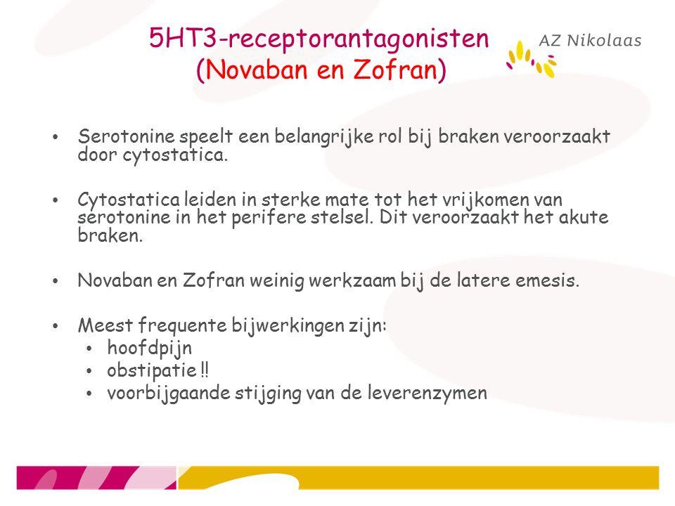 5HT3-receptorantagonisten (Novaban en Zofran) Serotonine speelt een belangrijke rol bij braken veroorzaakt door cytostatica. Cytostatica leiden in ste