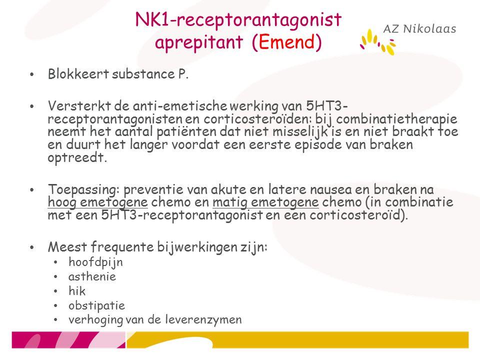 NK1-receptorantagonist aprepitant (Emend) Blokkeert substance P. Versterkt de anti-emetische werking van 5HT3- receptorantagonisten en corticosteroïde