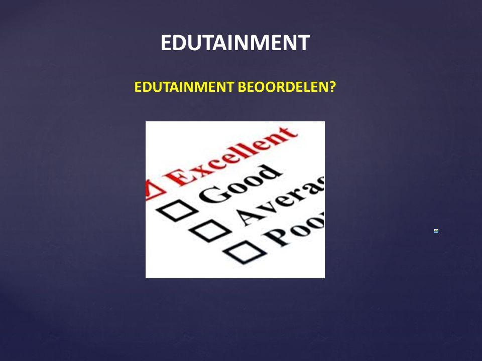 EDUTAINMENT EDUTAINMENT BEOORDELEN?