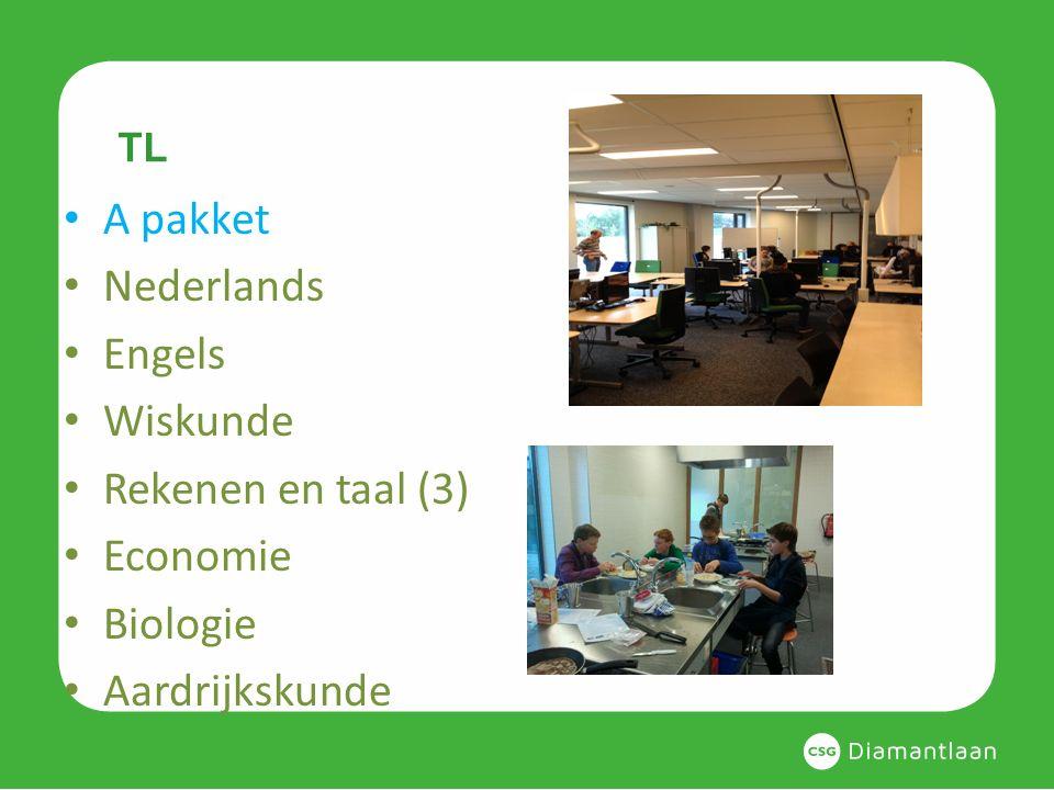 TL A pakket Nederlands Engels Wiskunde Rekenen en taal (3) Economie Biologie Aardrijkskunde