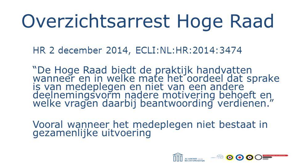 """Overzichtsarrest Hoge Raad HR 2 december 2014, ECLI:NL:HR:2014:3474 """"De Hoge Raad biedt de praktijk handvatten wanneer en in welke mate het oordeel da"""