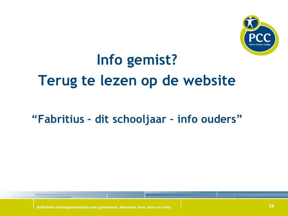 Info gemist Terug te lezen op de website Fabritius – dit schooljaar – info ouders 26