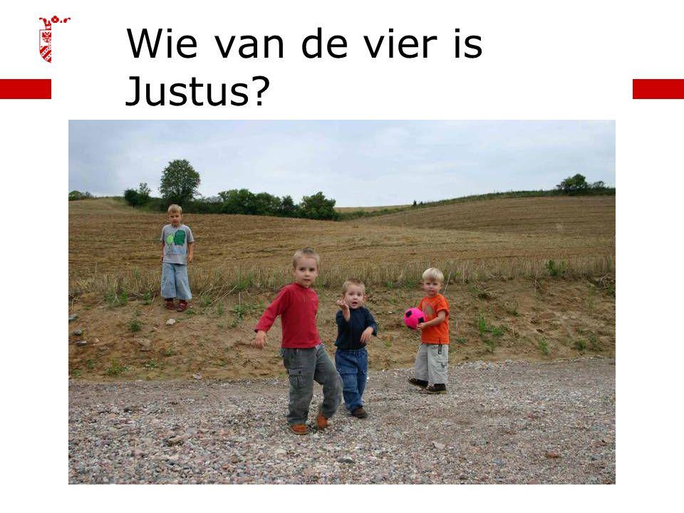 | faculteit gedrags- en maatschappijwetenschappen 6-11-2015 Wie van de vier is Justus?