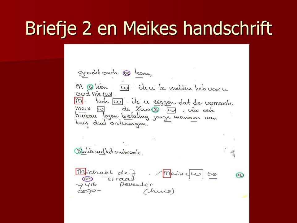 Briefje 2 en Meikes handschrift