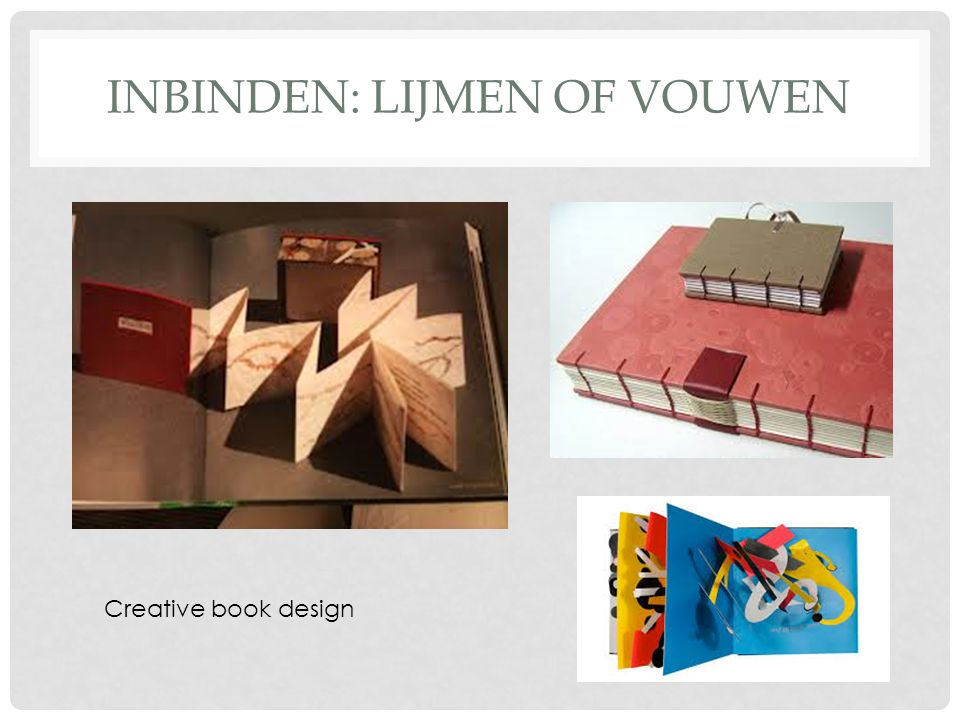 INBINDEN: LIJMEN OF VOUWEN Creative book design