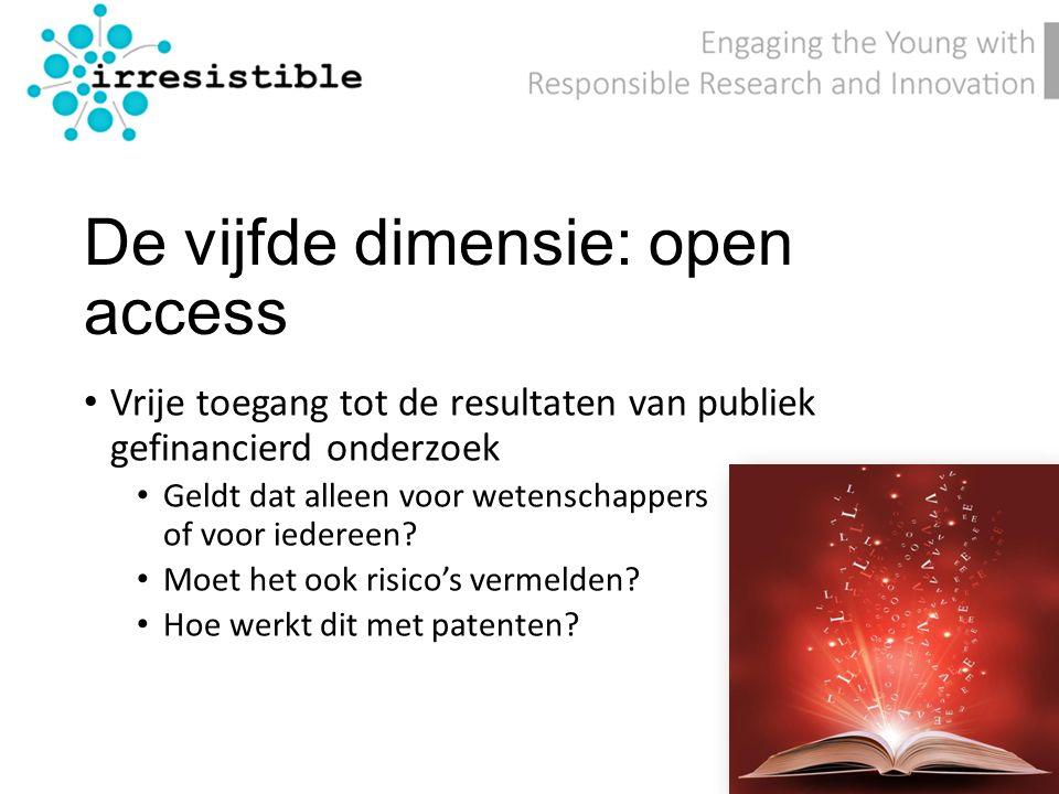 De vijfde dimensie: open access Vrije toegang tot de resultaten van publiek gefinancierd onderzoek Geldt dat alleen voor wetenschappers of voor iedereen.