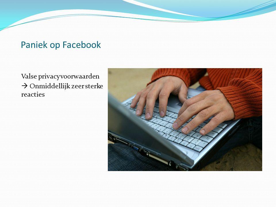 Paniek op Facebook Valse privacyvoorwaarden  Onmiddellijk zeer sterke reacties