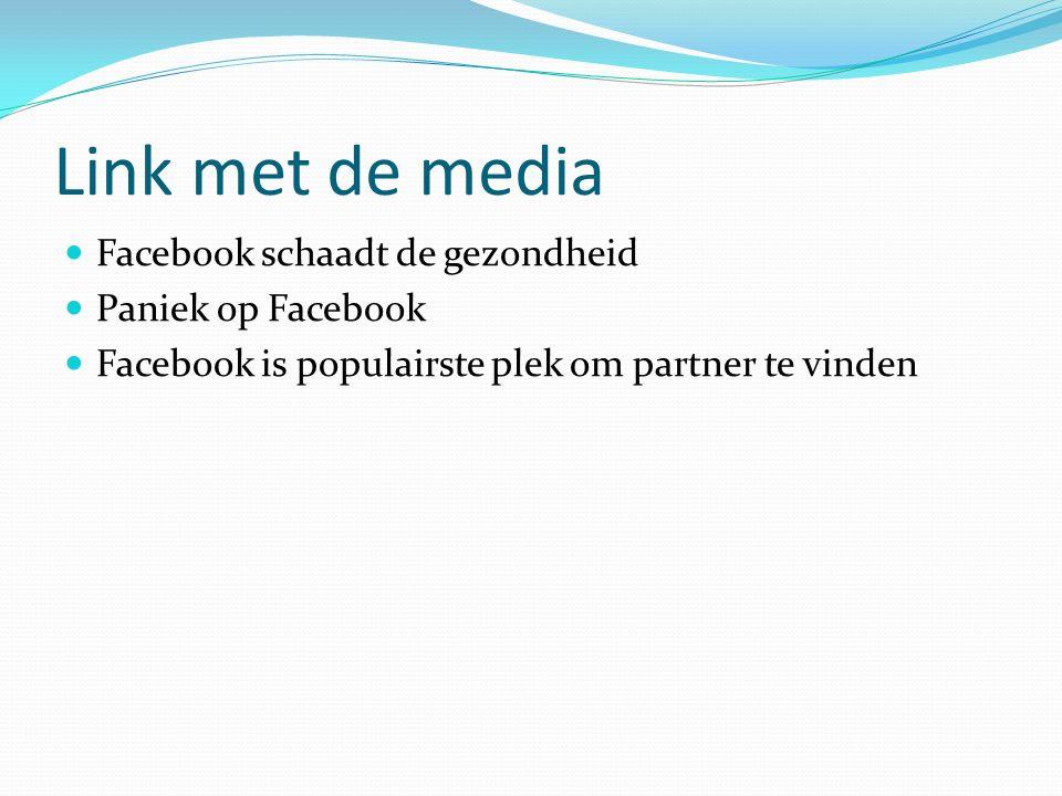 Link met de media Facebook schaadt de gezondheid Paniek op Facebook Facebook is populairste plek om partner te vinden