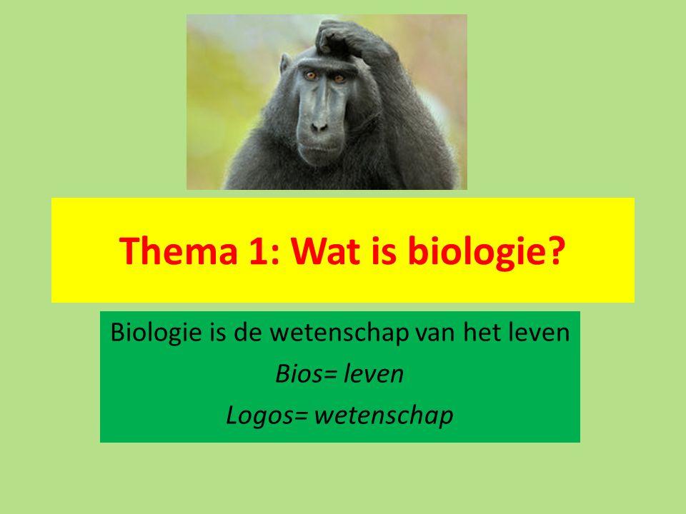 Thema 1: Wat is biologie? Biologie is de wetenschap van het leven Bios= leven Logos= wetenschap