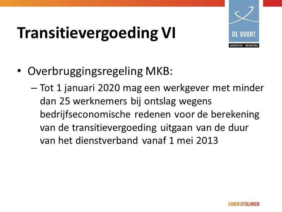 Transitievergoeding VI Overbruggingsregeling MKB: – Tot 1 januari 2020 mag een werkgever met minder dan 25 werknemers bij ontslag wegens bedrijfsecono
