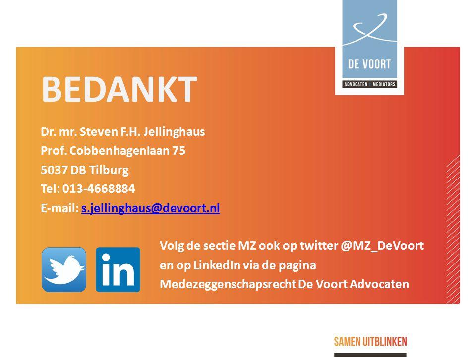 BEDANKT Dr. mr. Steven F.H. Jellinghaus Prof. Cobbenhagenlaan 75 5037 DB Tilburg Tel: 013-4668884 E-mail: s.jellinghaus@devoort.nls.jellinghaus@devoor