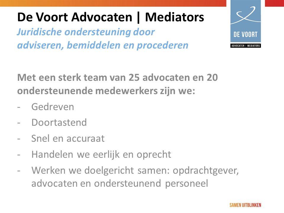 Met een sterk team van 25 advocaten en 20 ondersteunende medewerkers zijn we: -Gedreven -Doortastend -Snel en accuraat -Handelen we eerlijk en oprecht