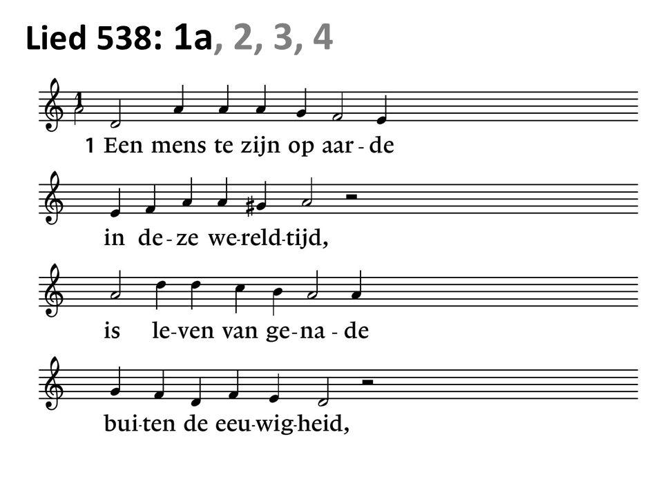 Lied 538 : 1a, 2, 3, 4