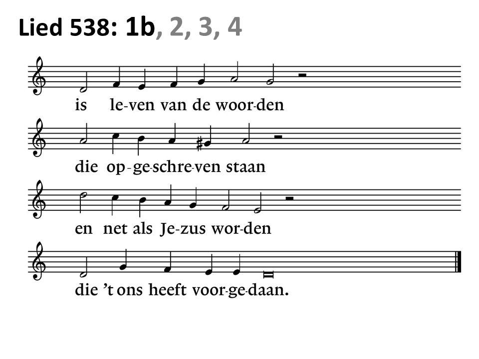 Lied 538 : 1b, 2, 3, 4