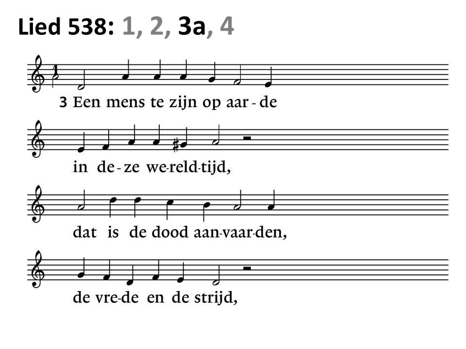 Lied 538 : 1, 2, 3a, 4