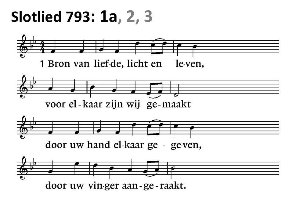 Slotlied 793 : 1a, 2, 3