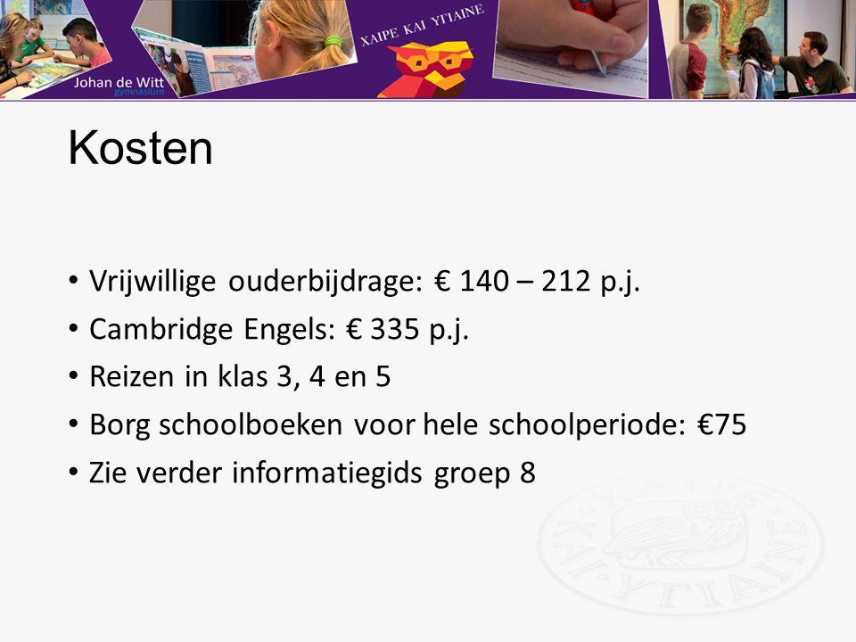 Kosten Vrijwillige ouderbijdrage: € 140 – 212 p.j. Cambridge Engels: € 335 p.j. Reizen in klas 3, 4 en 5 Borg schoolboeken voor hele schoolperiode: €7