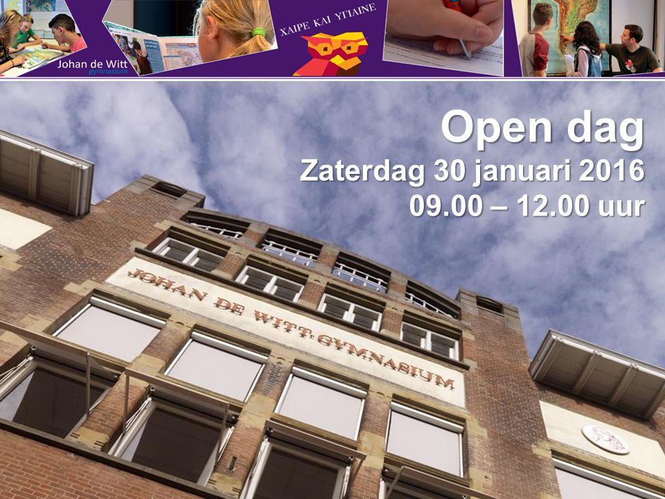 Open dag Zaterdag 30 januari 2016 09.00 – 12.00 uur 09.00 – 12.00 uur