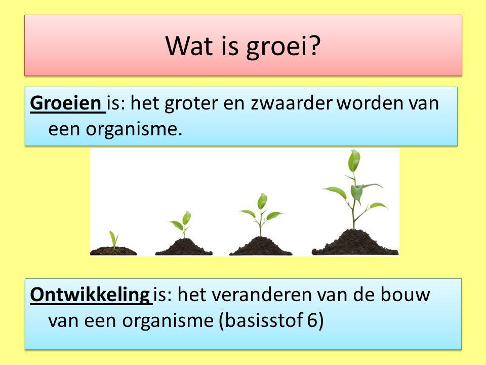Wat is groei.Groeien is: het groter en zwaarder worden van een organisme.