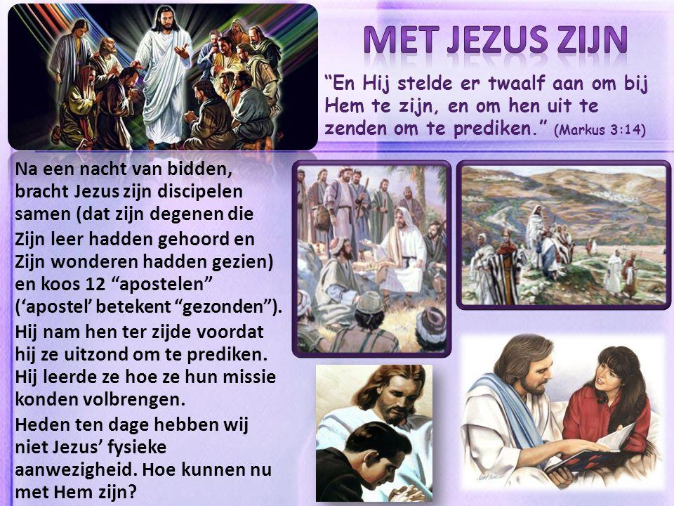 En Hij stelde er twaalf aan om bij Hem te zijn, en om hen uit te zenden om te prediken. (Markus 3:14) Na een nacht van bidden, bracht Jezus zijn discipelen samen (dat zijn degenen die Zijn leer hadden gehoord en Zijn wonderen hadden gezien) en koos 12 apostelen ('apostel' betekent gezonden ).