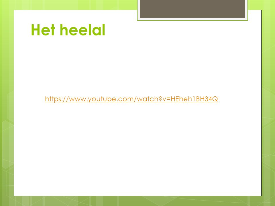 Het heelal https://www.youtube.com/watch?v=HEheh1BH34Q