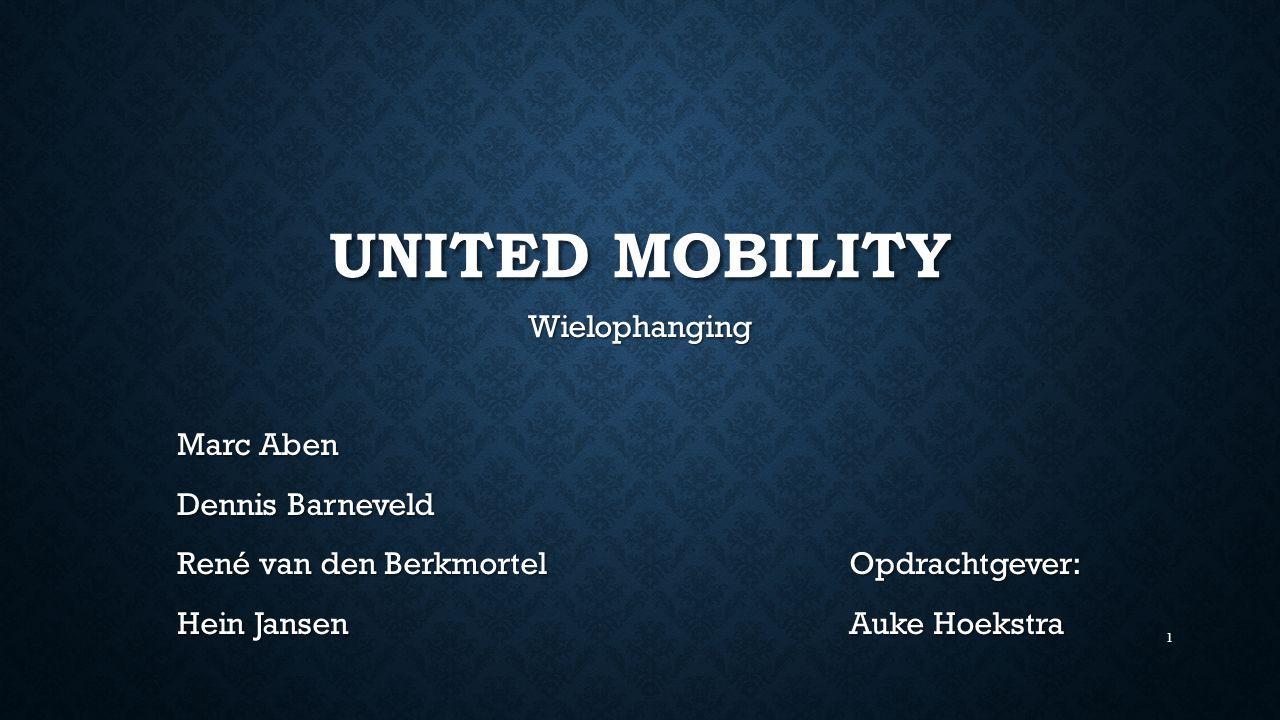 UNITED MOBILITY Wielophanging Marc Aben Dennis Barneveld René van den BerkmortelOpdrachtgever: Hein JansenAuke Hoekstra 1