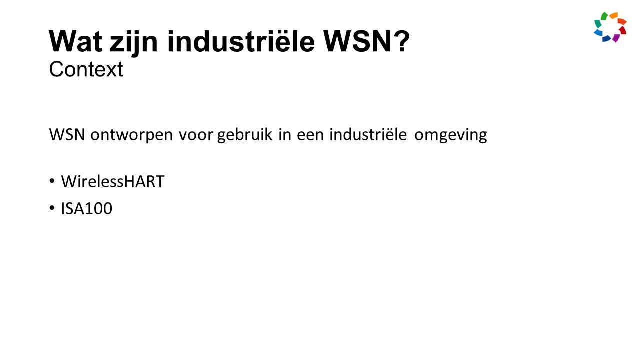 Wat zijn industriële WSN.